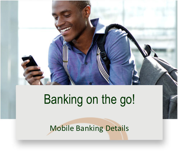 Banking on the go! Mobile banking details